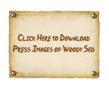 Click Here to Download Press Images of Woody Sed